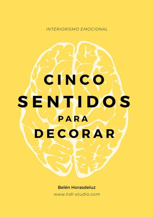 cinco sentidos para decorar